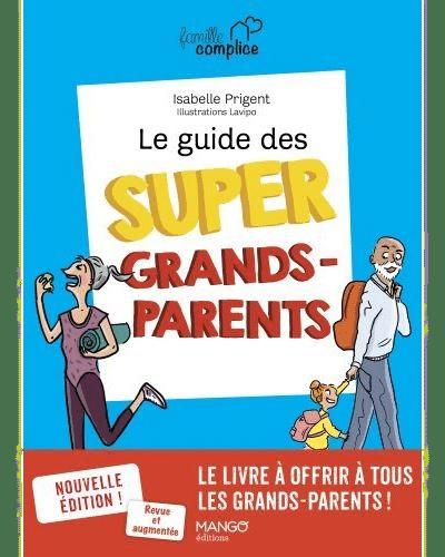 Guide super grands-parents Cadeau - pour des futurs grands-parents