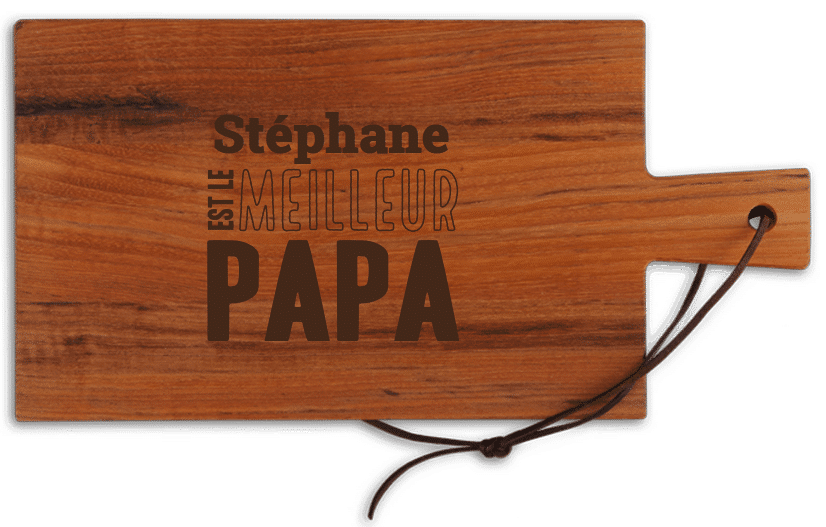 planche en bois avec nom - Idée cadeauFête des pères