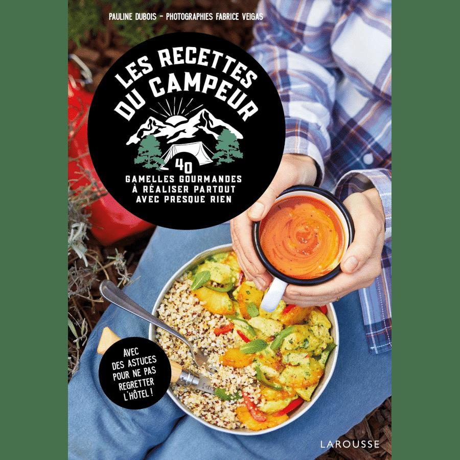 Livre de cuisine pour le camping - recettes du campeur